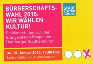 Stadtteilkultur Einladung 15.01.15 17:00 Zentralbibliothek Hühnerposten 1